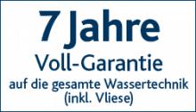 7 Jahre Vollgarantie auf die gesamte Wassertechnik (inkl. Vliese)